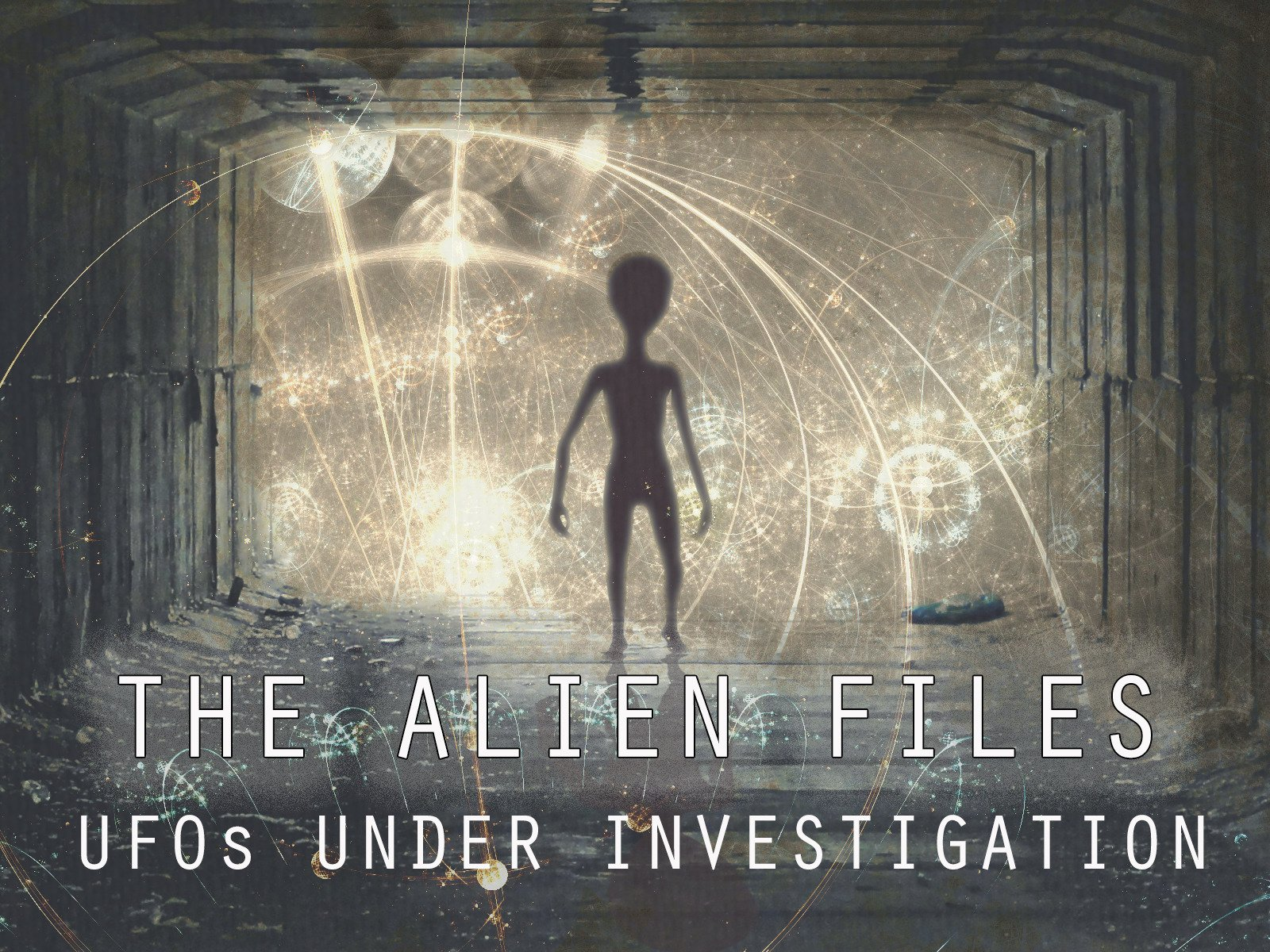 The Alien Files: UFOs Under Investigation - Season 1