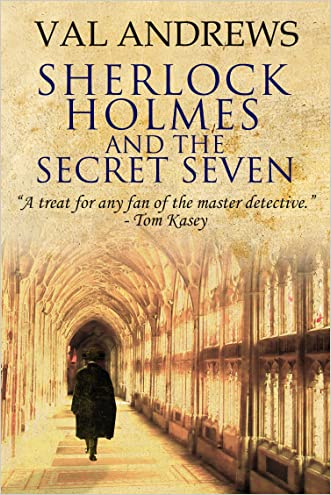 Sherlock Holmes and the Secret Seven written by Val Andrews