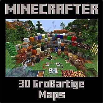 Minecraft: 30 Großartige Minecraft Maps, die du nicht mitbekommen hast! (German Edition)