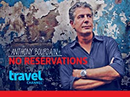 Anthony Bourdain: No Reservations Season 4 [HD]