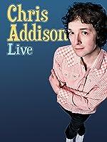 Chris Addison Live
