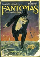 Fantomas Pt. 5 The False Magistrate (Silent)