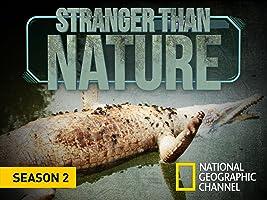 Stranger Than Nature  Season 1