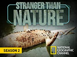Stranger Than Nature  Season 1
