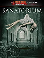 After Dark Originials: Sanatorium
