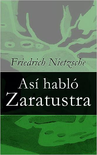 Así habló Zaratustra (Spanish Edition)