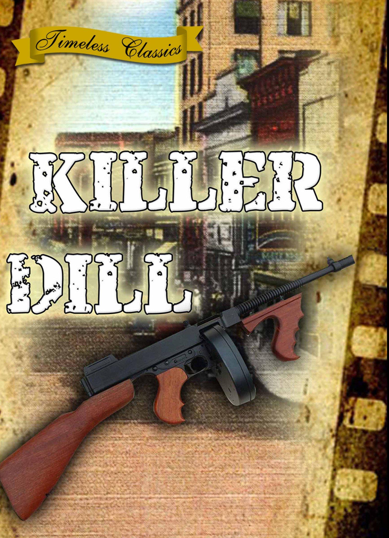 Killer Dill (1947)