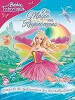 Barbie? Fairytopia? Die Magie des Regenbogens