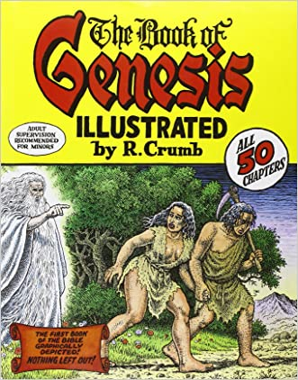 The Book of Genesis Illustrated by R. Crumb written by R. Crumb