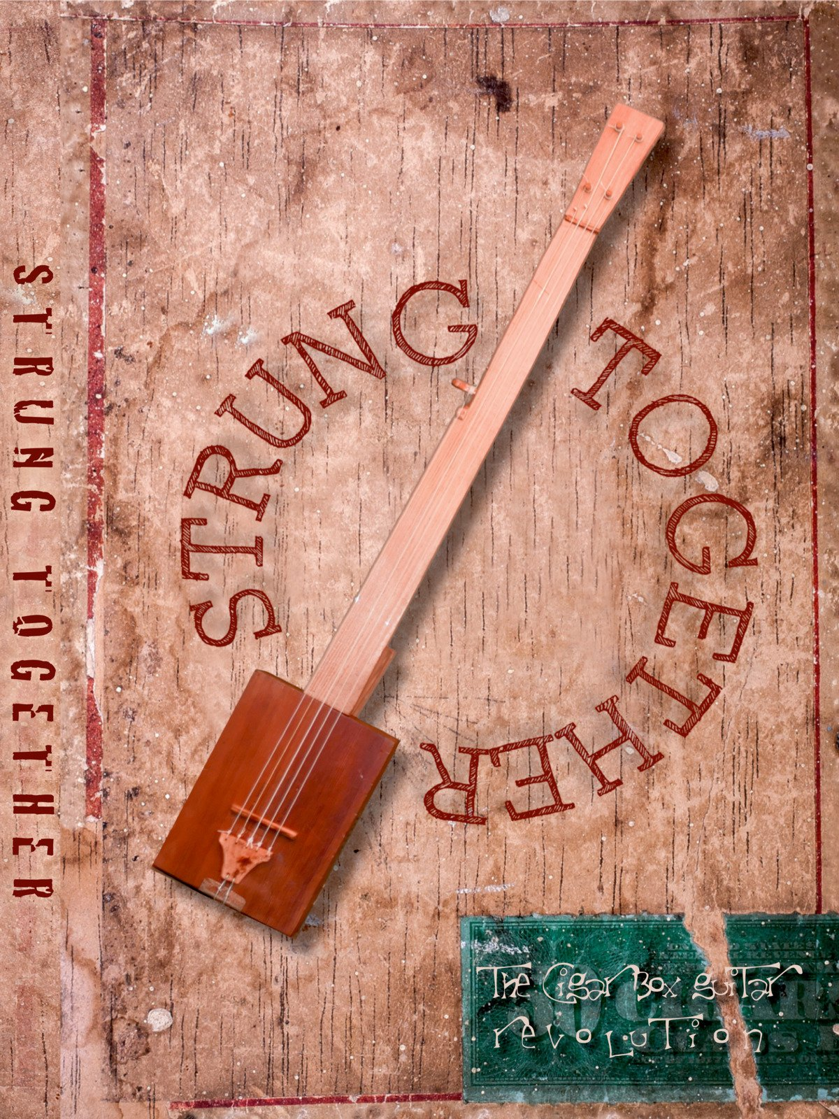 Strung Together: The Cigar Box Guitar Revolution on Amazon Prime Video UK