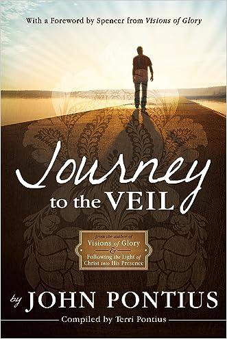 Journey to the Veil written by John Pontius