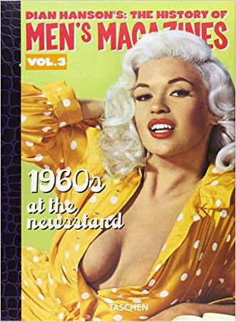 History of Men's Magazines: 1960's At The Newsstand (Dian Hanson's: The History of Men's Magazines: Volume 3)