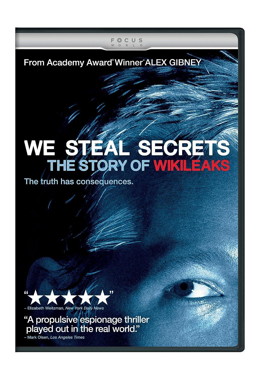 We steal secrets : the story of Wikileaks