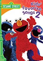 Sesame Street: Kid's Favorite Songs 2