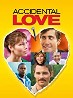 Accidental Love [HD]