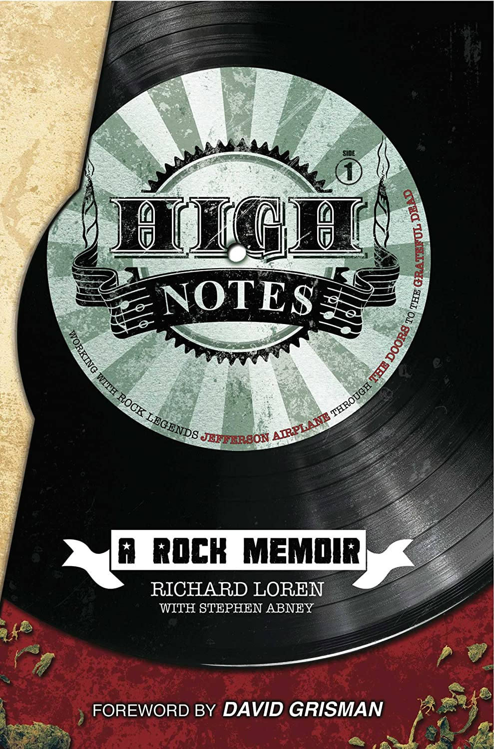Richard Loren High Notes: A Rock Memoir