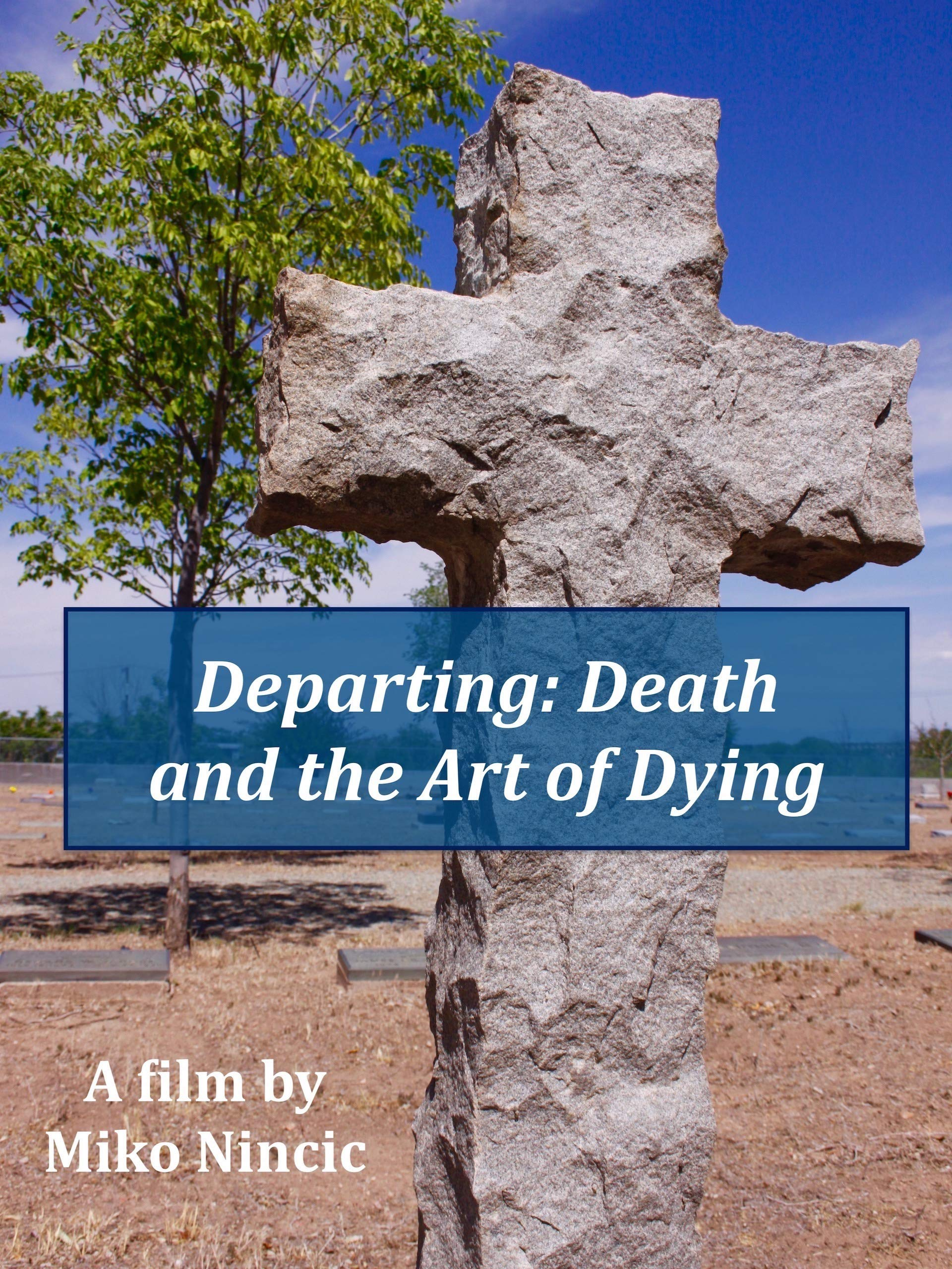 Departing: Death and the Art of Dying on Amazon Prime Video UK