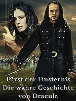 Fuerst Der Finsternis - Die Wahre Geschichte Von Dracula