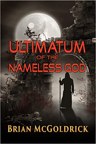 Ultimatum Of The Nameless God (Path of Transcendence Book 1)