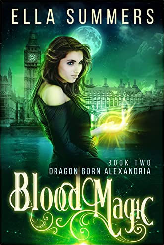 Blood Magic (Dragon Born Alexandria Book 2)