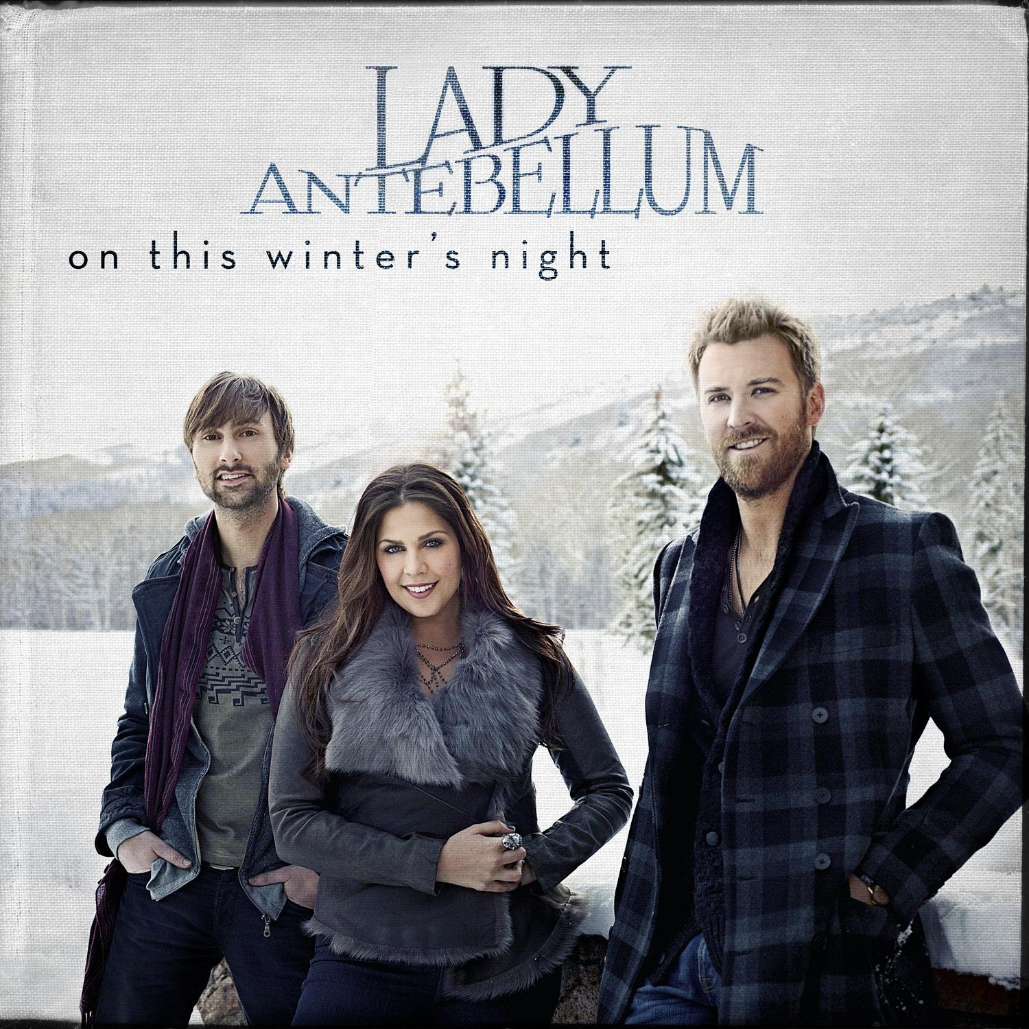 Lady Antebellum, On This Winter Night