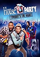 House Party: Tonight's the Night [HD]