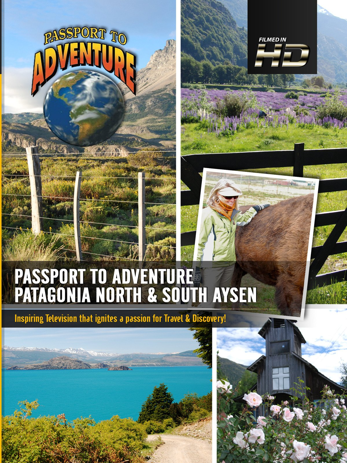 Passport to Adventure Patagonia North & South Aysen