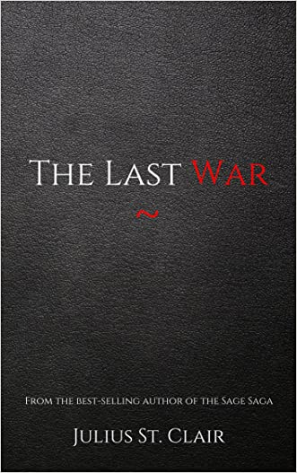 The Last War (Book #9 of the Sage Saga)