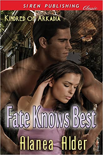 Fate Knows Best [Kindred of Arkadia] (Siren Publishing Classic)