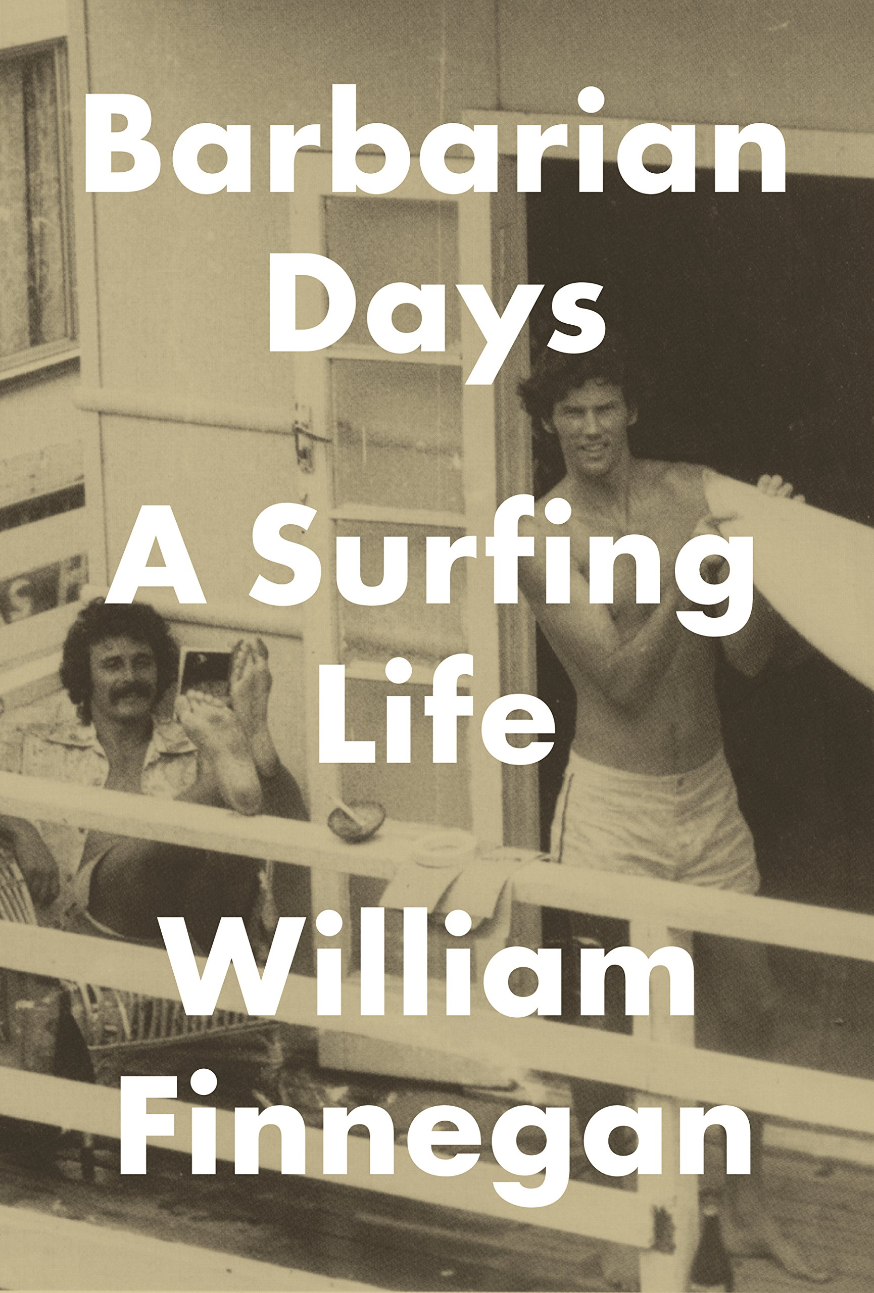 Barbarian Days: A Surfing Life ISBN-13 9781594203473