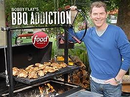 Bobby Flay's Barbecue Addiction Season 1 [HD]