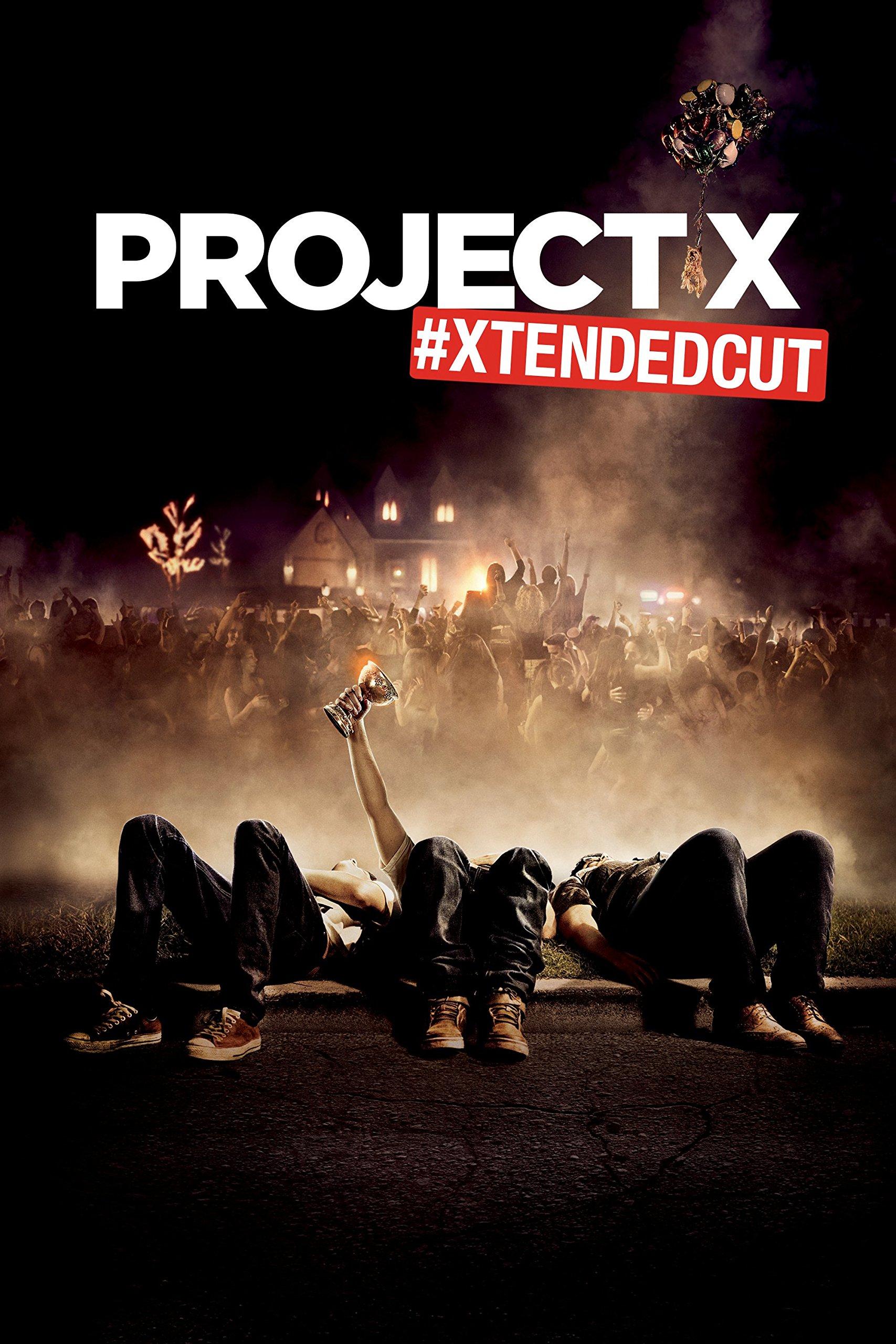 Project X #XTENDEDCUT