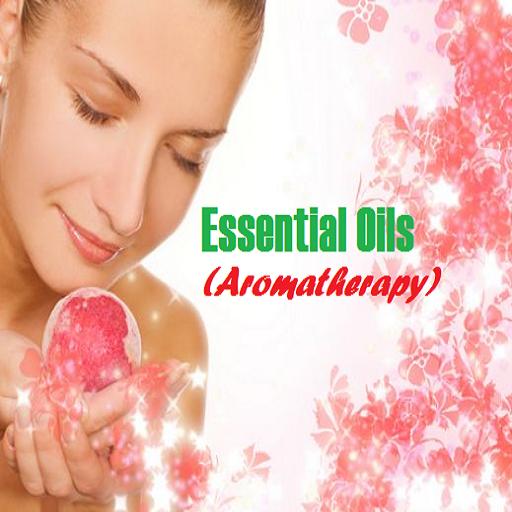 Essential Oils (Aromatherapy)