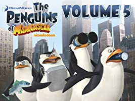 The Penguins of Madagascar Volume 5