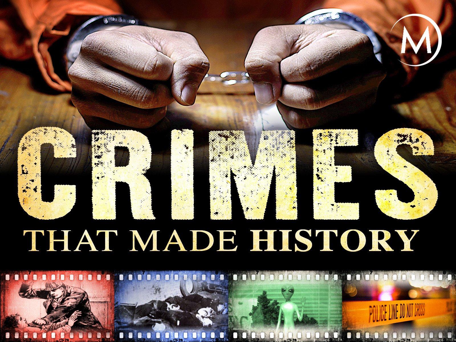 Crimes that Made History - Season 1