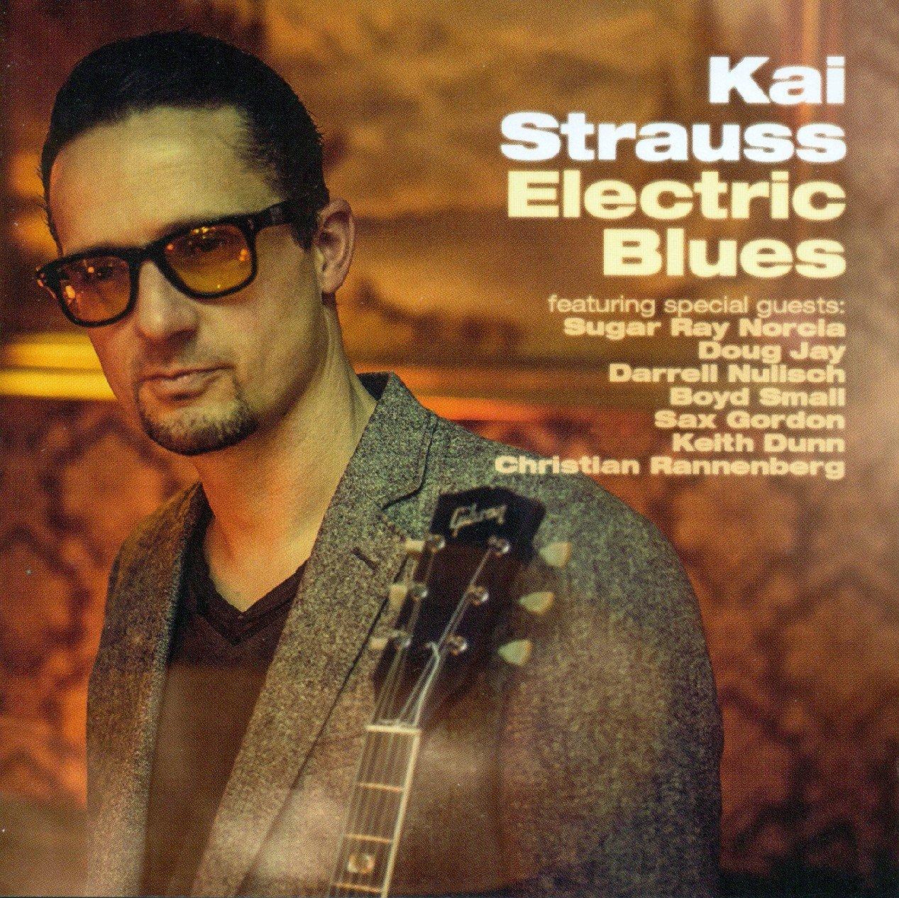 KAI STRAUSS - ELECTRIC BLUES 91Xc9WzoJZL._SL1267_