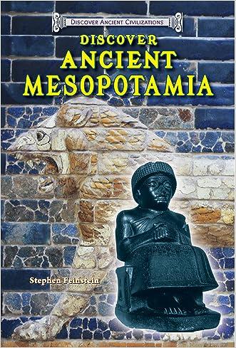 Discover Ancient Mesopotamia (Discover Ancient Civilizations)