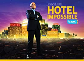 Hotel Impossible Season 1