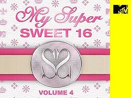 My Super Sweet 16 Volume 4