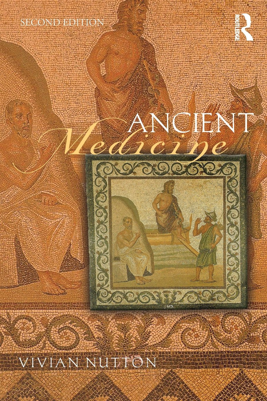 Ancient Medicine ( Sciences of Antiquity Series) book cover