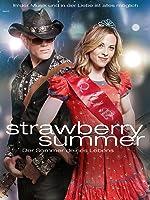Strawberry Summer - Der Sommer deines Lebens