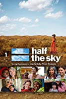 Half the Sky: Turning Oppression into Opportunity for Women Worldwide - Night 1