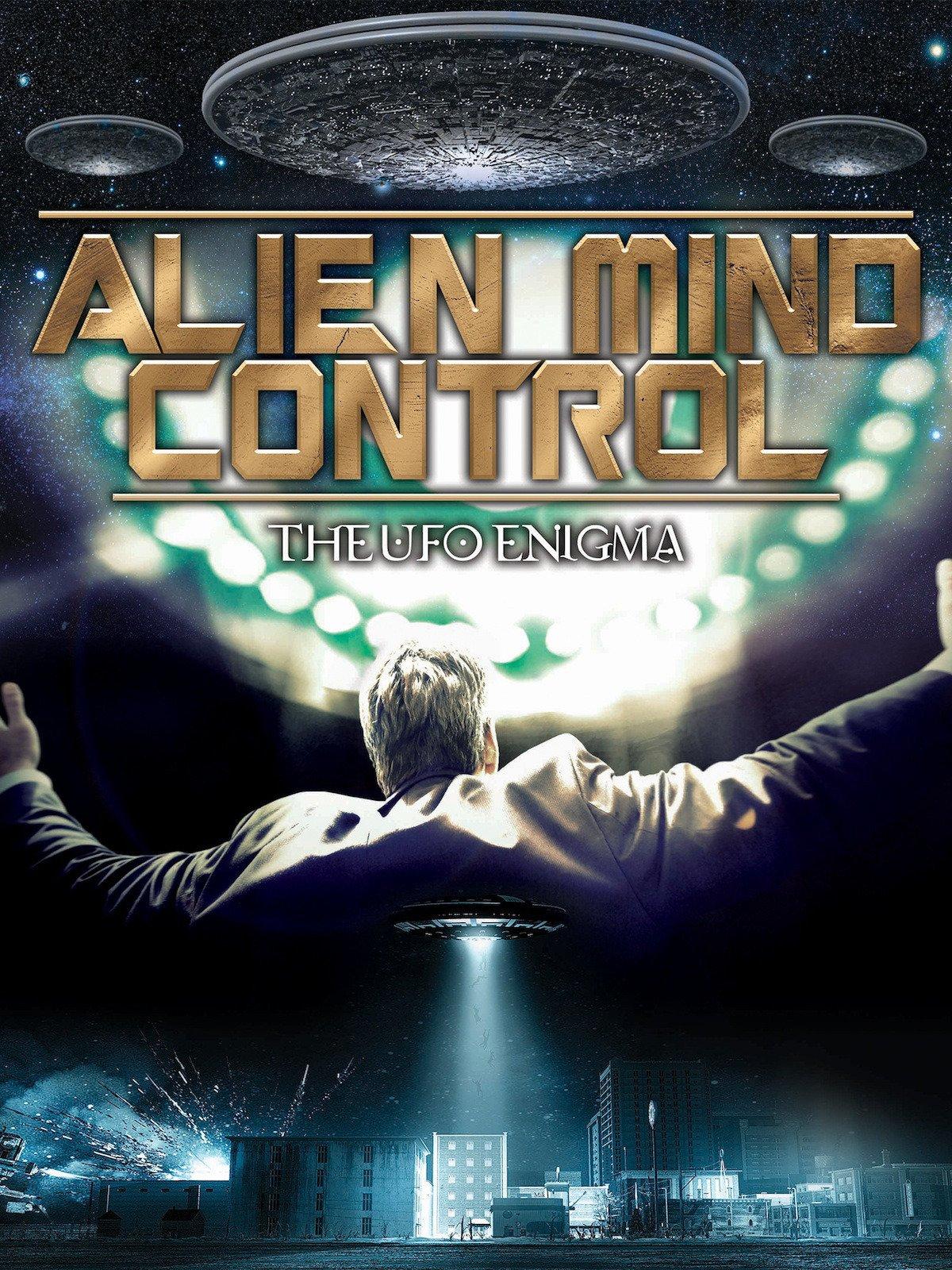 Alien Mind Control on Amazon Prime Video UK