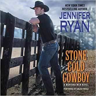 Stone Cold Cowboy: A Montana Men Novel  (Montana Men Series, Book 4) written by Jennifer Ryan