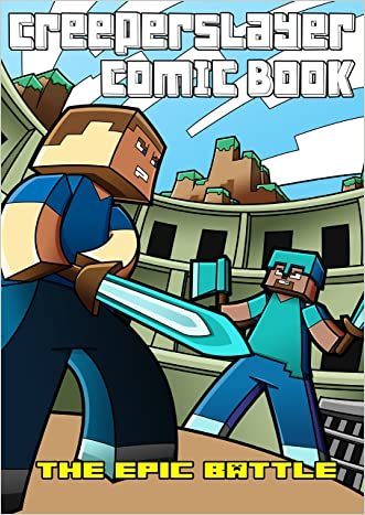 Kid's Comic: The EPIC Battle (Part 3): An Unofficial Minecraft Comic Book (CreeperSlayer12)