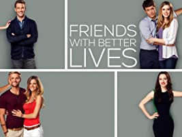 Friends with Better Lives Season 1