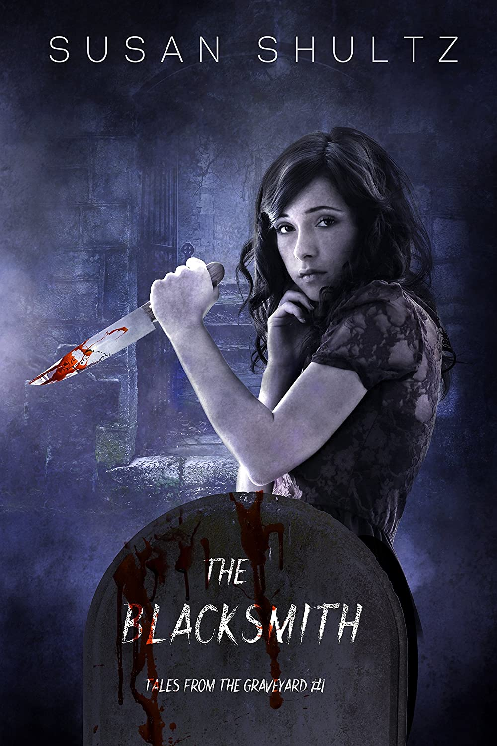 The Blacksmith (Tales from the Graveyard Book 1)