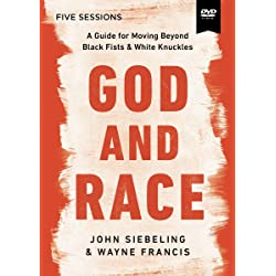 Black Fist, White Knuckles Video Study: Join Jesus in the Reconciliation of All People