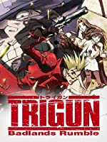 Trigun: Badlands Rumble [HD]