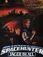 Spacehunter - J�ger Im All